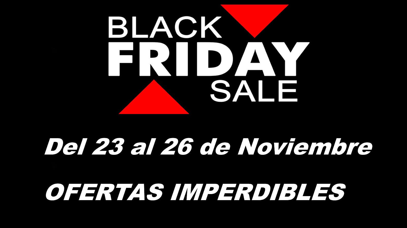 #BlackFriday – Ofertas Imperdibles!
